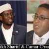 Shiikh Shariif oo ka laabtey Go'aankii uu ku eryey Cumar Cabdi Rashiid