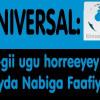 UNIVERSAL: TV-gii ugu Horreeyey oo Cayda Nabiga Faafiya.
