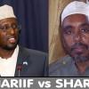 Shiikh Shariif oo Daboolka ka qaadey in Gudoomiyaha Baarlamaanka uu si ula kac ah isu hor istaagey Ansaxinta Raiisul Wasaaraha