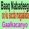 Baaq nabadeed ay soo saareen Beesha Cali Ibraahiim (Reer Bicidyahan).