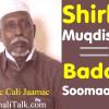 Shirkii Muqdisho ujeedadiisu waxay ahayd in Badda Soomaaliya lagu wareejiyo Kenya, sidaas waxaa shaaca ka qaaday Jaamac Cali Jaamac..