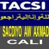 TACSI:Xaajiyo Sacdiyo Aw Axmad Cali