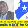 Badda Soomaaliya Beec ma aha (Somalia is NOT for Sale): Xildhibaan Dalxa
